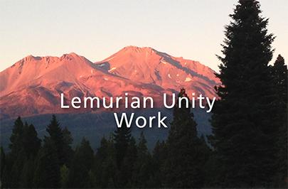 Lemurian Unity Work